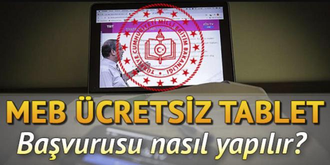 okullarda ücretsiz tablet dağıtımı başvurusu